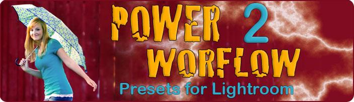 power workflow lightroom presets